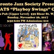 "Toronto Jazz Society – Octokats ""Playboy Swings"" CD Tour"