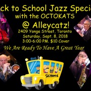 Octokats at Alleycatz!  Back to School Jazz Matinee.