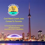 Cool West Coast Jazz Comes to Toronto
